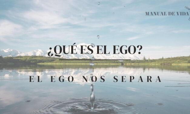 ¿Qué es el ego? | Manual de Vida (Sin Filtro) PODCAST